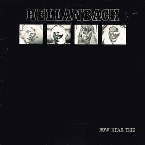 Hellanbach - Now Hear This