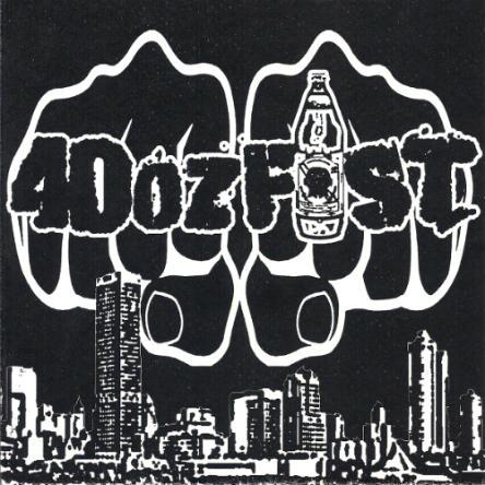 40 oz. Fist - 40 oz. Fist