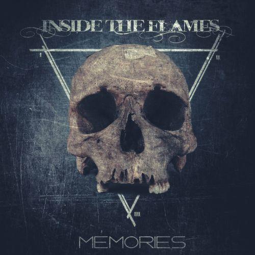 Inside the Flames - Memories