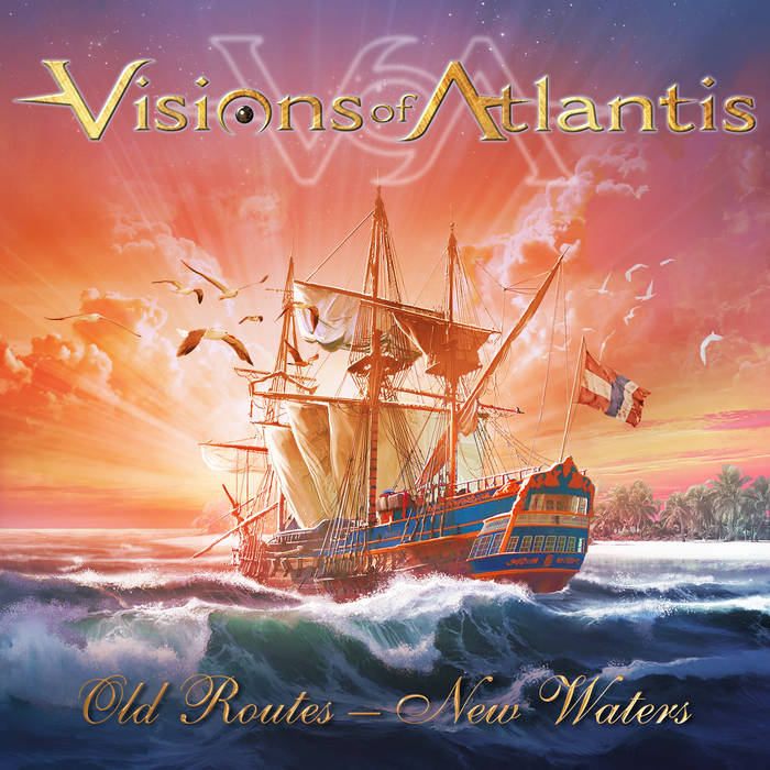 Visions of Atlantis - Old Routes - New Waters