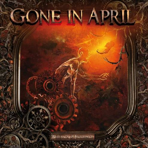 Gone in April - Threads of Existence