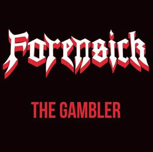 Forensick - The Gambler