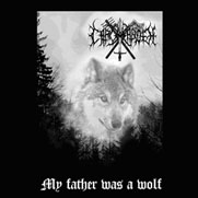 Carcharoth - My Father Was a Wolf
