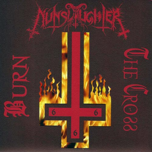 Nunslaughter - Burn the Cross