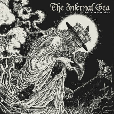 The Infernal Sea - The Great Mortality