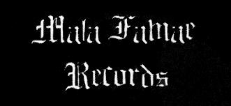 Mala Famae Records