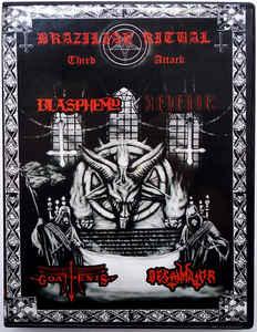 Blasphemy / Revenge / Goatpenis / Bestymator - Brazilian Ritual - Third Attack