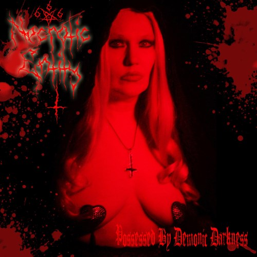 Necrotic Entity - Possessed by Demonic Darkness