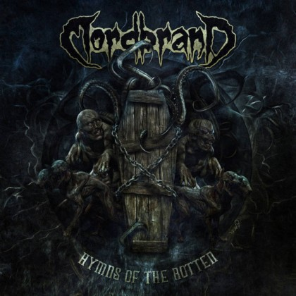 Mordbrand - Hymns of the Rotten