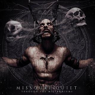 Missouri Quiet - Through the Millenniums