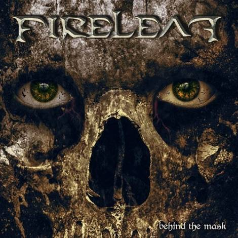 Fireleaf - Behind the Mask