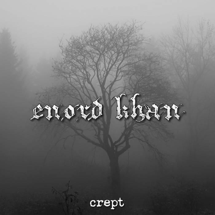 Enord Khan - Crept