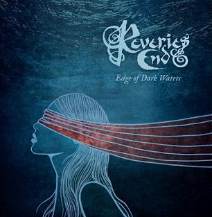 Reveries End - Edge of Dark Waters