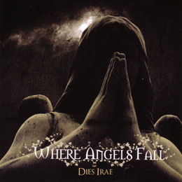 Where Angels Fall - Dies Irae