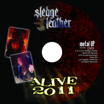 Sledge Leather - Alive 2011