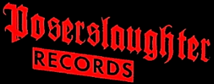 Poserslaughter Records