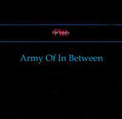 Army of in Between - The Album