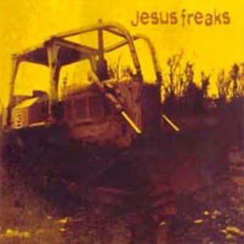 Jesus Freaks - Jesus Freaks