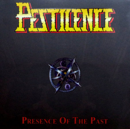 Pestilence - Presence of the Past