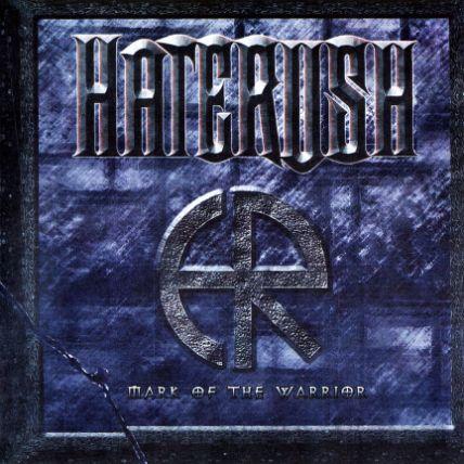 Haterush - Mark of the Warrior