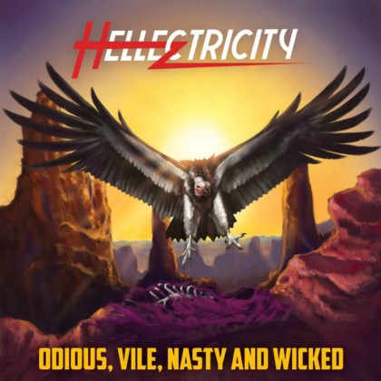 Hellectricity - Odious, Vile, Nasty and Wicked