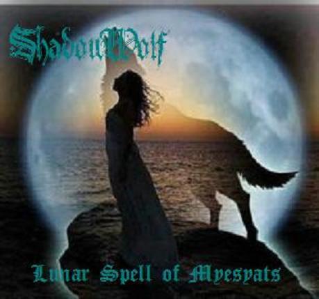 ShadowWolf - Lunar Spell of Myesyats