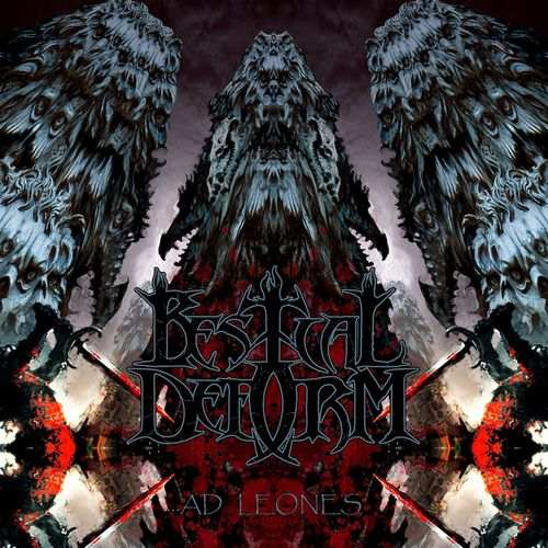 Bestial Deform - ...ad Leones