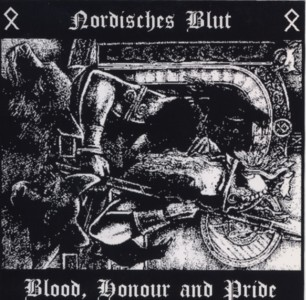 Nordisches Blut - Blood, Honour and Pride