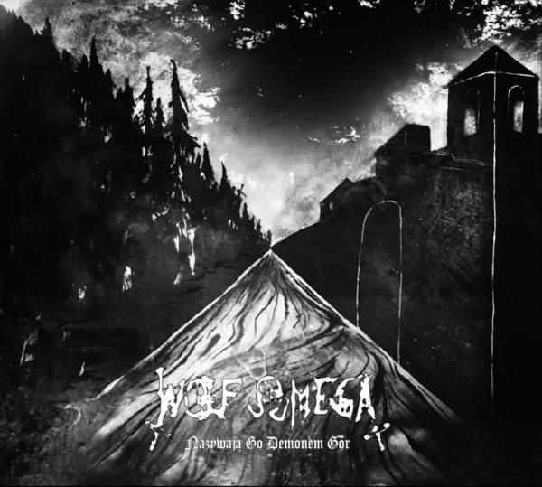 Wolf Omega - Nazywają go Demonem Gór
