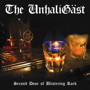 The UnhaliGäst - Second Dose of Blistering Rock