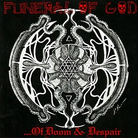 Funeral of God - ...of Doom & Despair