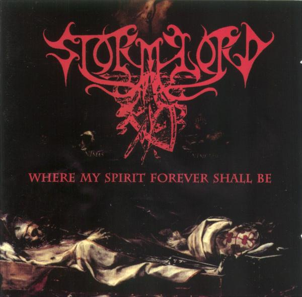 Stormlord - Where My Spirit Forever Shall Be