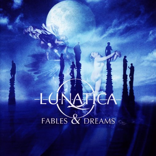 Lunatica - Fables & Dreams