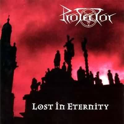 Protector - Lost in Eternity