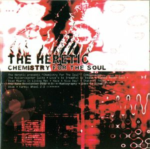 The Heretic - Chemistry for the Soul