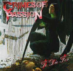 Crimes of Passion - To Die For