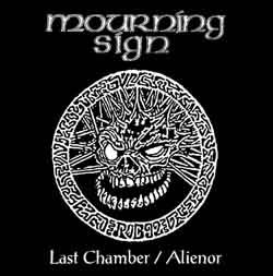 Mourning Sign - Last Chamber / Alienor