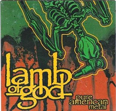 Lamb of God - Pure American Metal