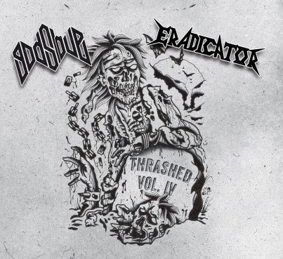 Eradicator / Godslave - Thrashed Vol. IV