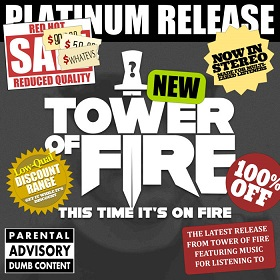 Tower of Fire - This Time It's on Fire