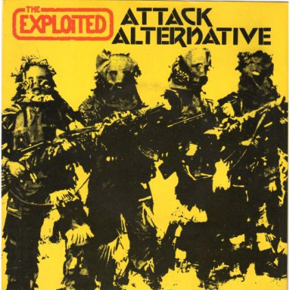 The Exploited - Attack / Alternative