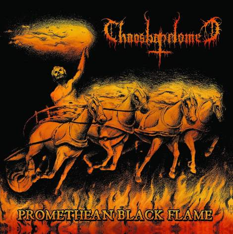Chaosbaphomet - Promethean Black Flame
