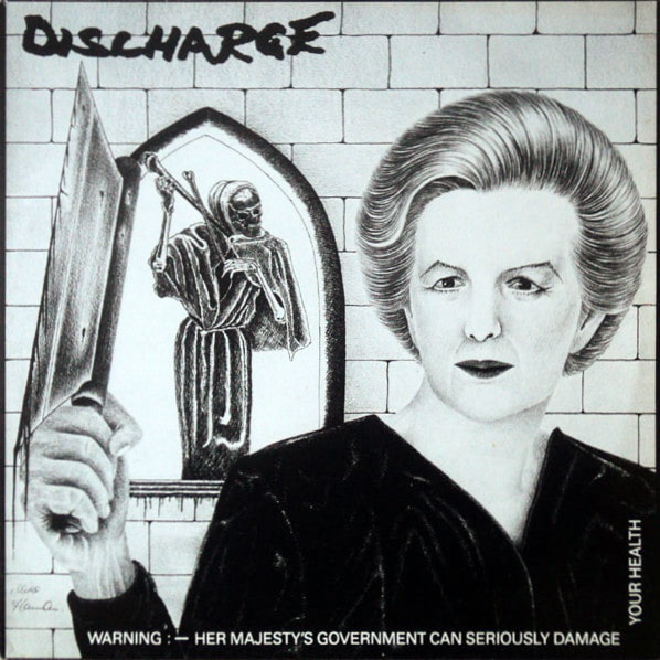 Discharge - Warning - Her Majesty's Government Can Seriously Damage Your Health