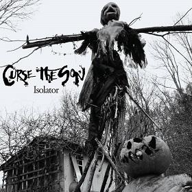 Curse the Son - Isolator