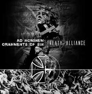 Ornaments of Sin / Ad Hominem - Treaty of Alliance (Agony of a Dying Race)