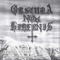Obscura Nox Hibernis - Hiems Venit-Praise the Triumph of Heresy
