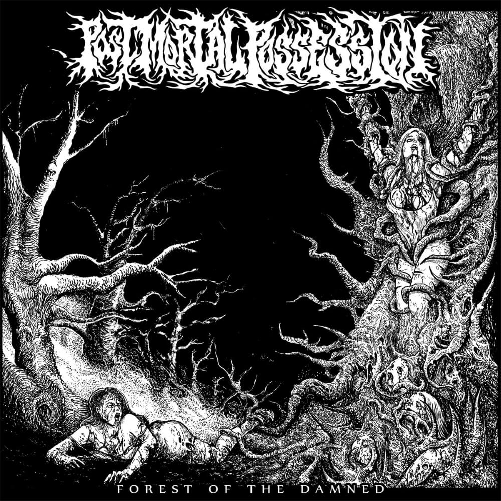 Post Mortal Possession - Forest of the Damned