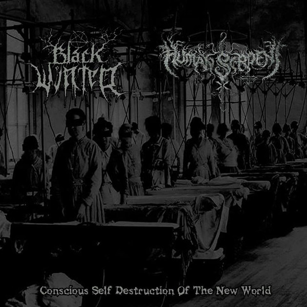 Black Winter / Human Serpent - Conscious Self Destruction of the New World