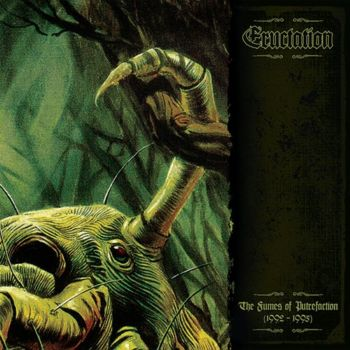 Eructation - The Fumes of Putrefaction (1992-1995)