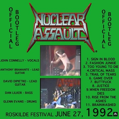 Nuclear Assault - Live At Roskilde Festival June 27, 1992 (Official Bootleg)